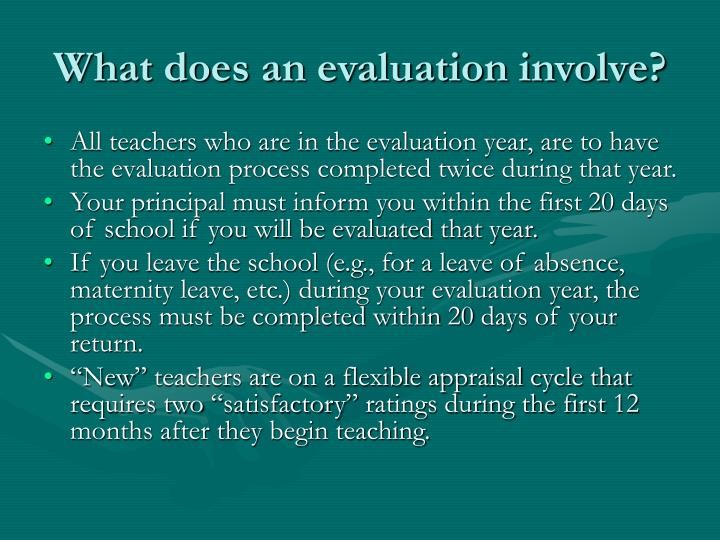What does an evaluation involve