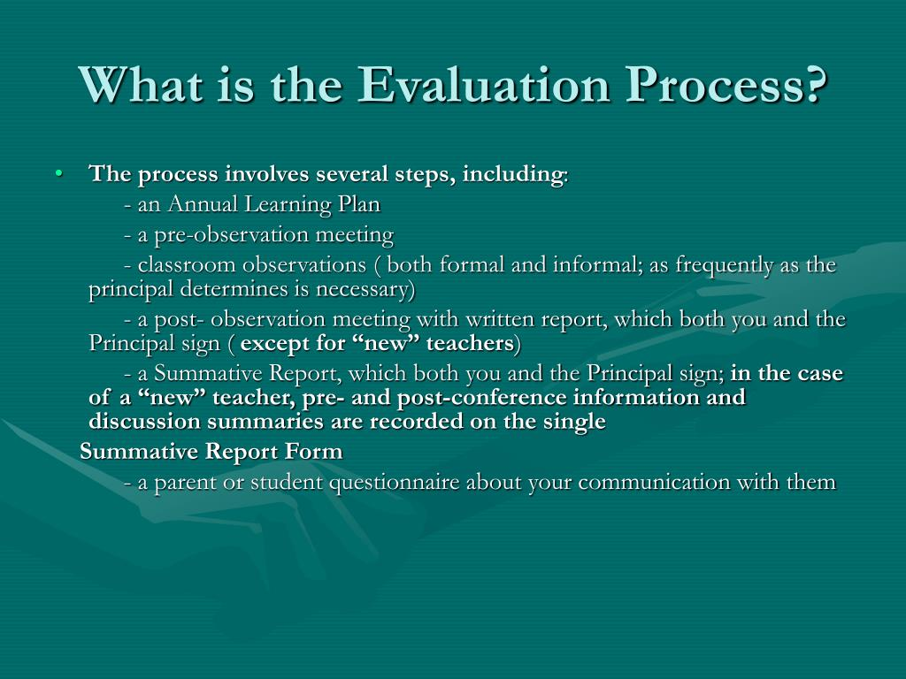 What is the Evaluation Process?