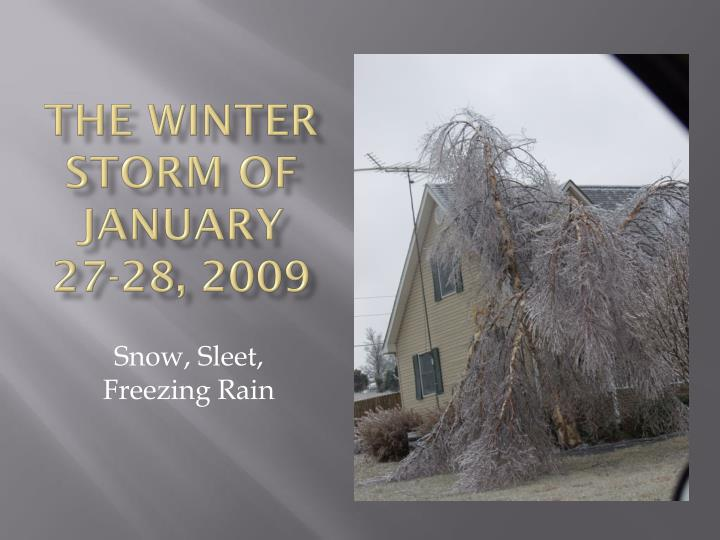 The winter storm of january 27 28 2009