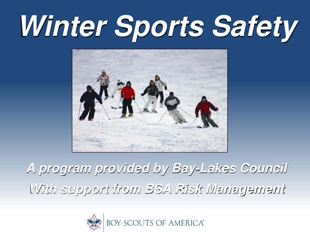 winter sports safety a program provided by bay lakes council with support from bsa risk management l.