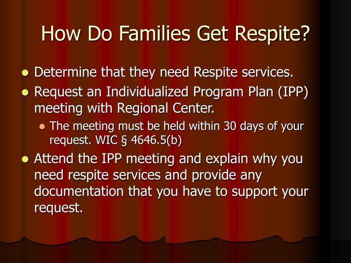 How Do Families Get Respite?