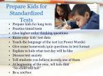prepare kids for standardized tests
