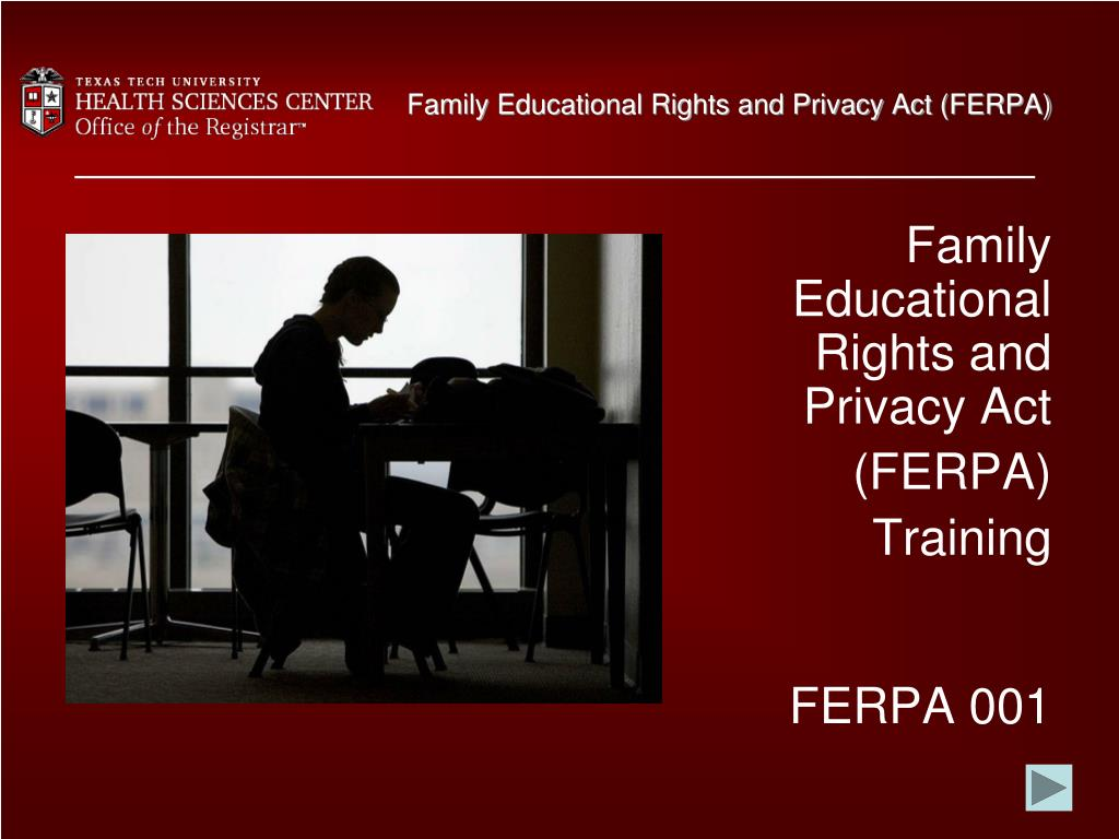 Ppt Family Educational Rights And Privacy Act Ferpa Powerpoint