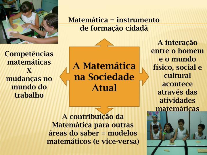 Matemática = instrumento de formação cidadã