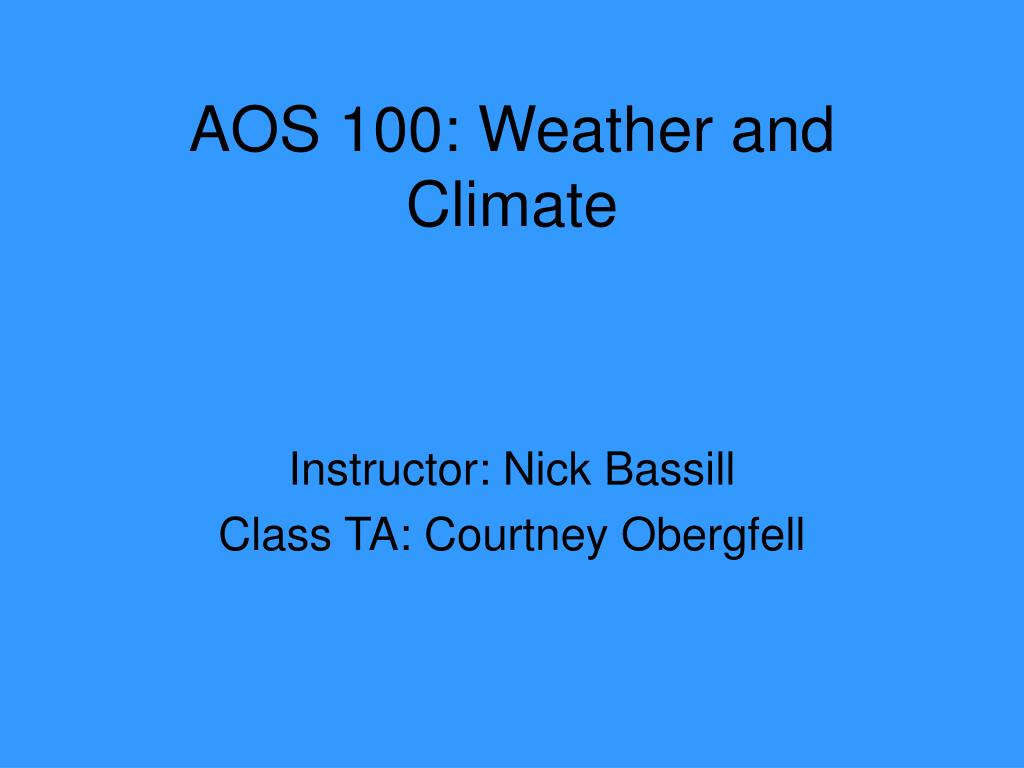 aos 100 weather and climate l.