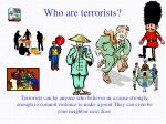 who are terrorists