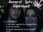 general info continued