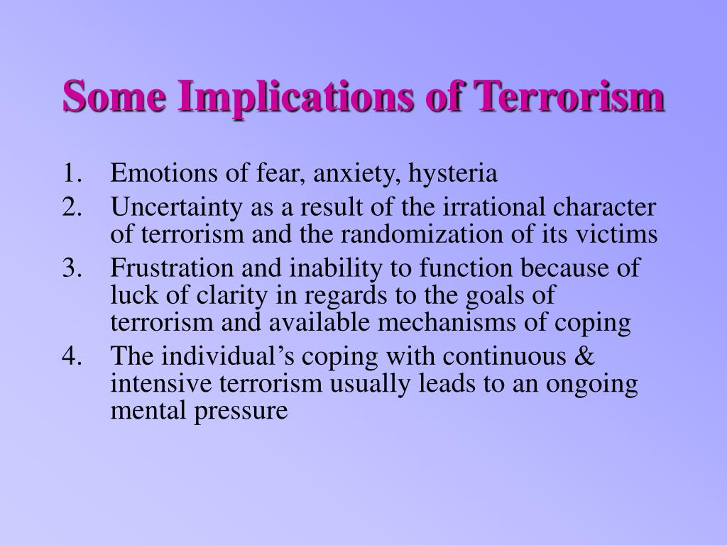 Some Implications of Terrorism
