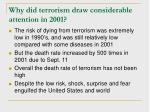 why did terrorism draw considerable attention in 2001