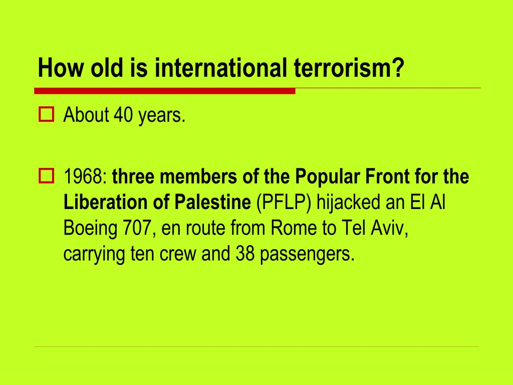 How old is international terrorism?