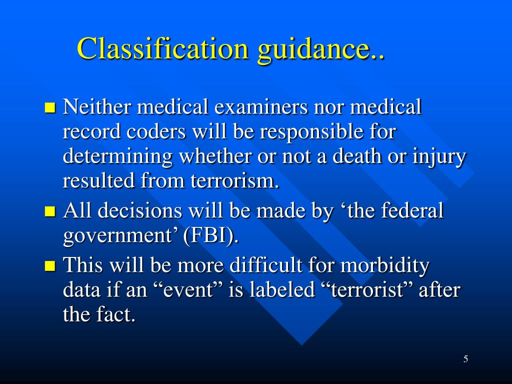 Classification guidance..