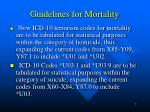 guidelines for mortality7