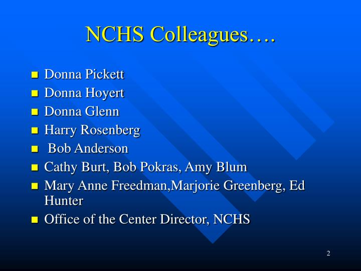 Nchs colleagues