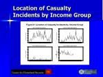 location of casualty incidents by income group
