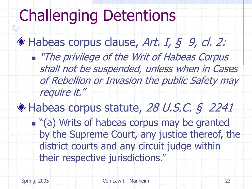 Challenging Detentions