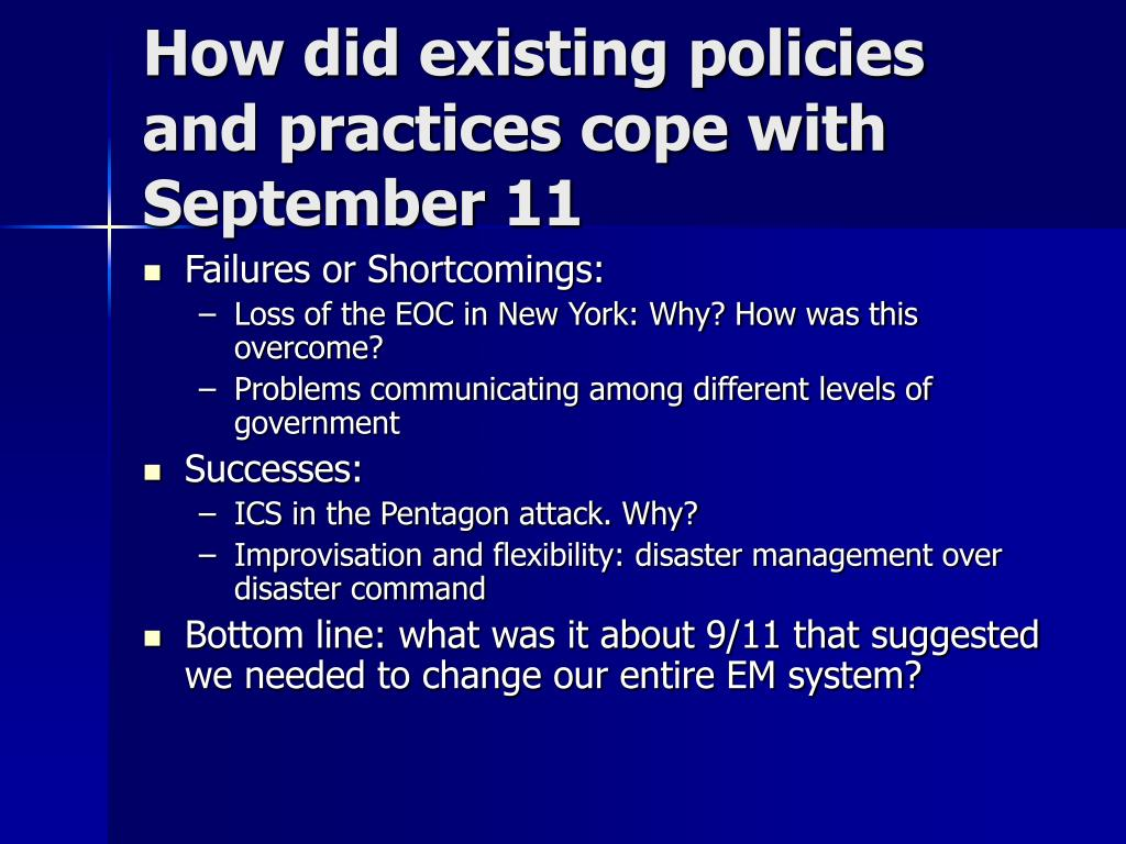 How did existing policies and practices cope with September 11