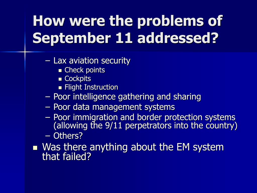 How were the problems of September 11 addressed?