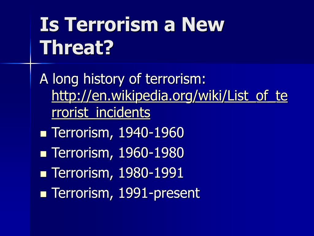 Is Terrorism a New Threat?