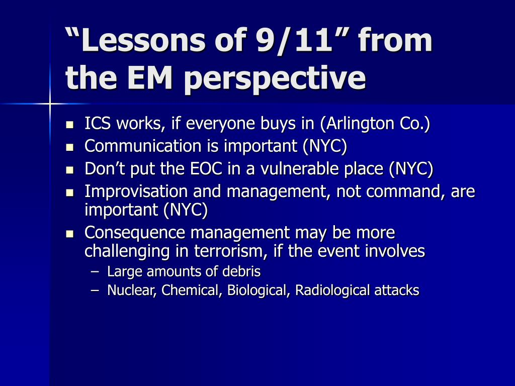 """""""Lessons of 9/11"""" from the EM perspective"""