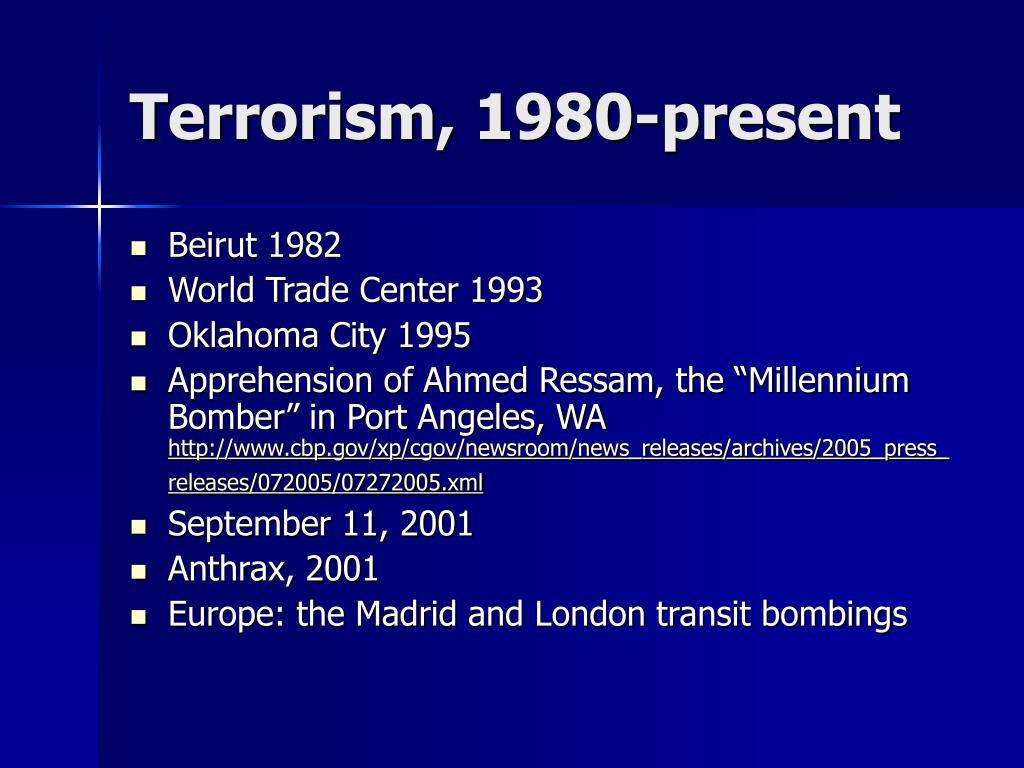 Terrorism, 1980-present