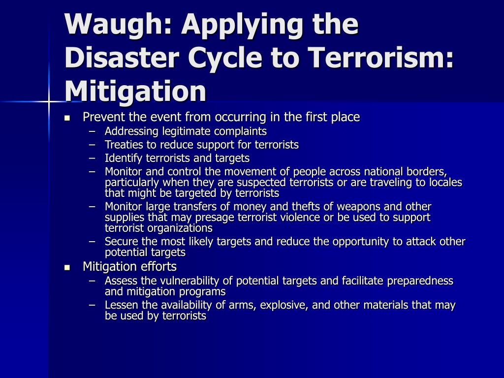 Waugh: Applying the Disaster Cycle to Terrorism: Mitigation