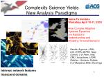 complexity science yields new analysis paradigms