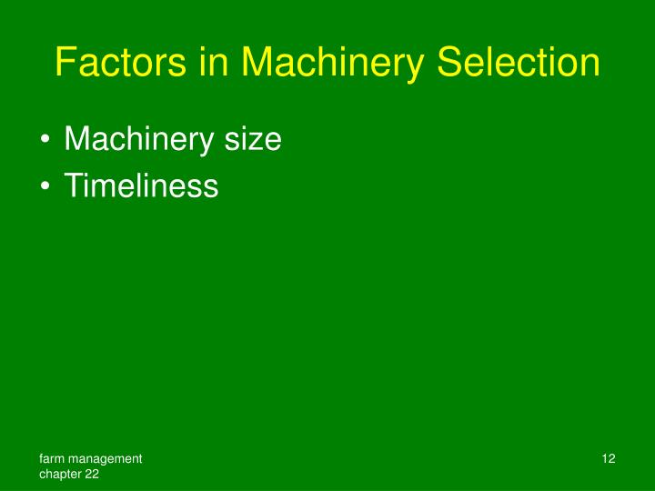 Factors in Machinery Selection