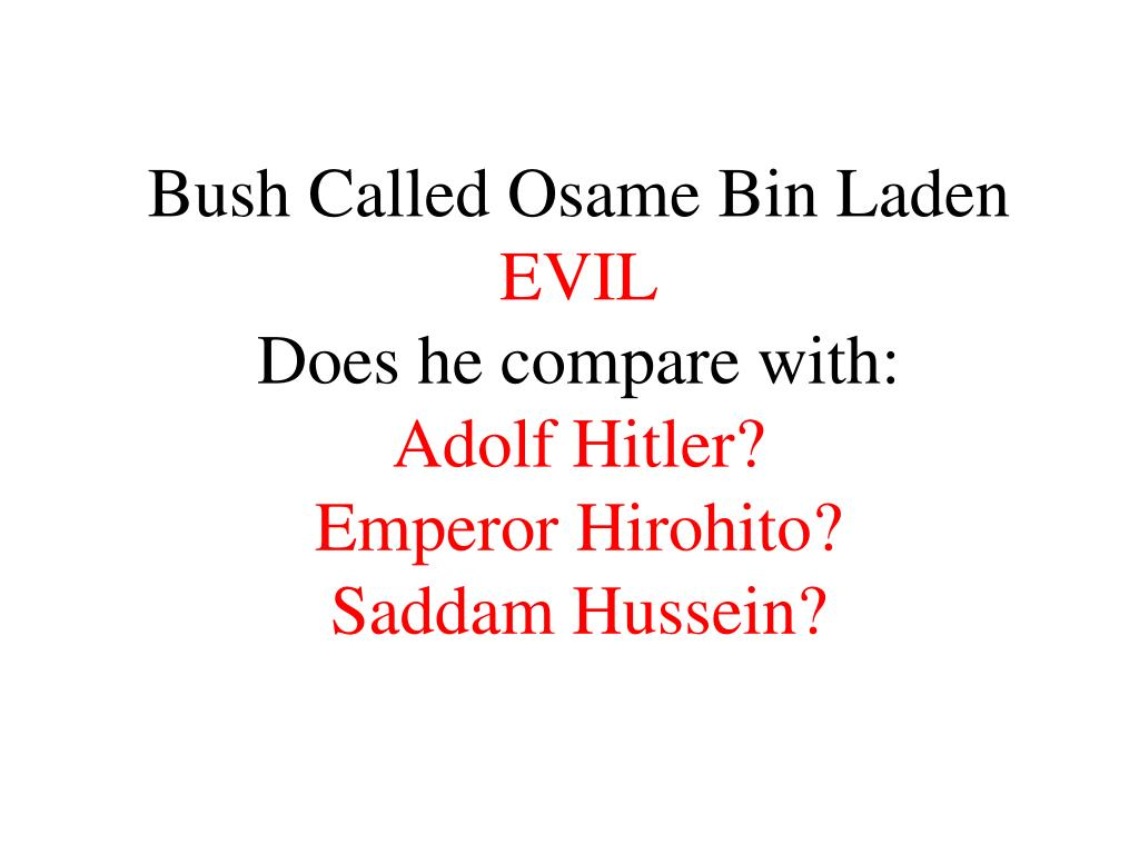 Bush Called Osame Bin Laden