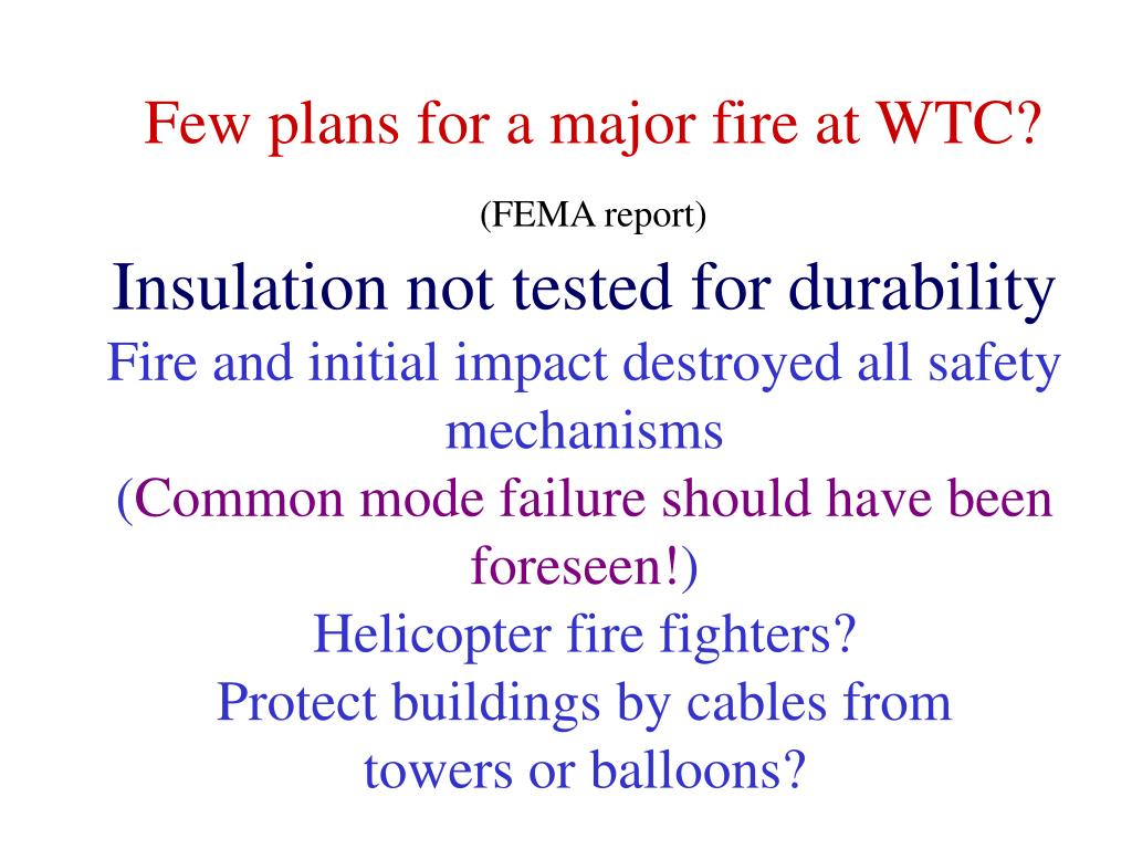 Few plans for a major fire at WTC?