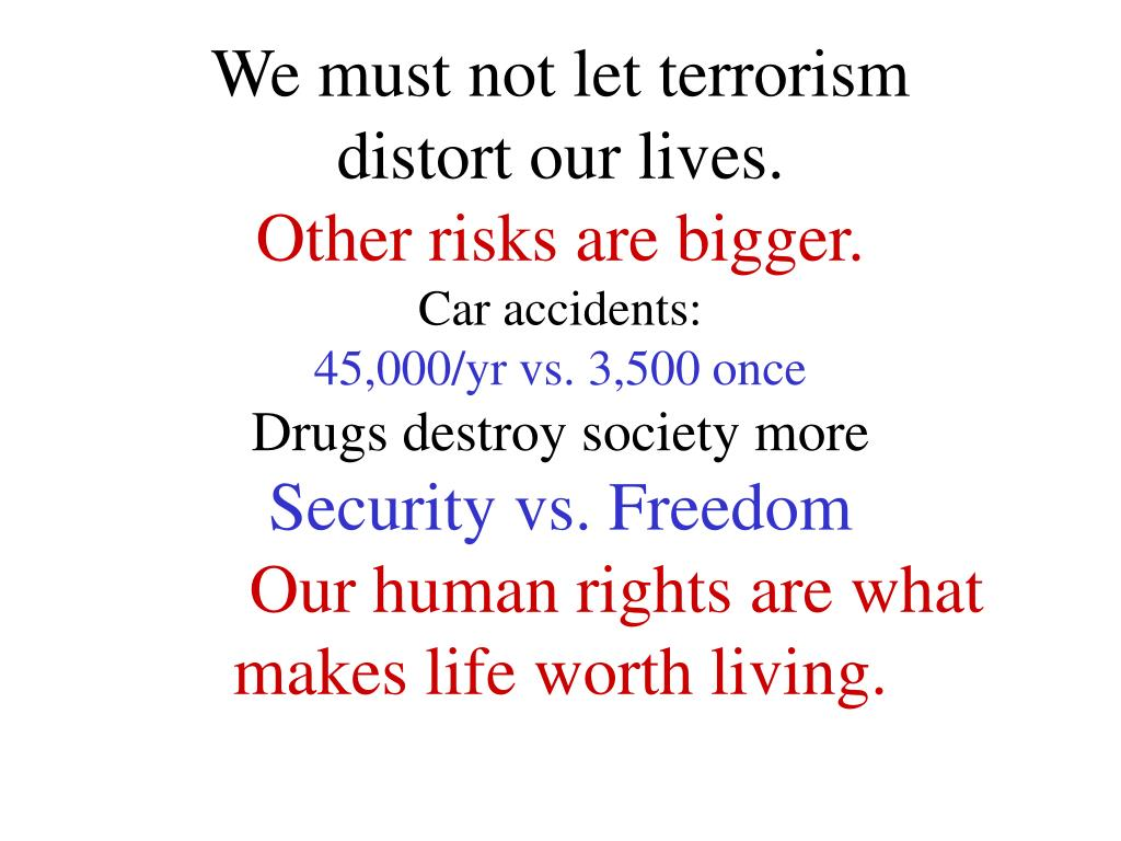 We must not let terrorism
