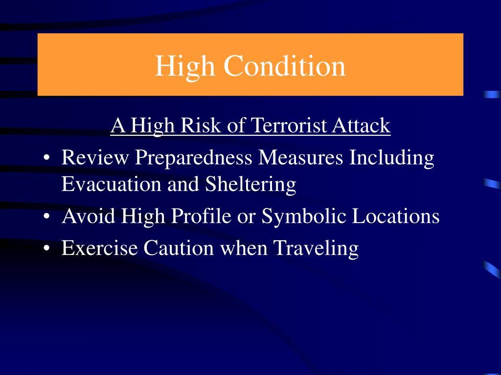 High Condition