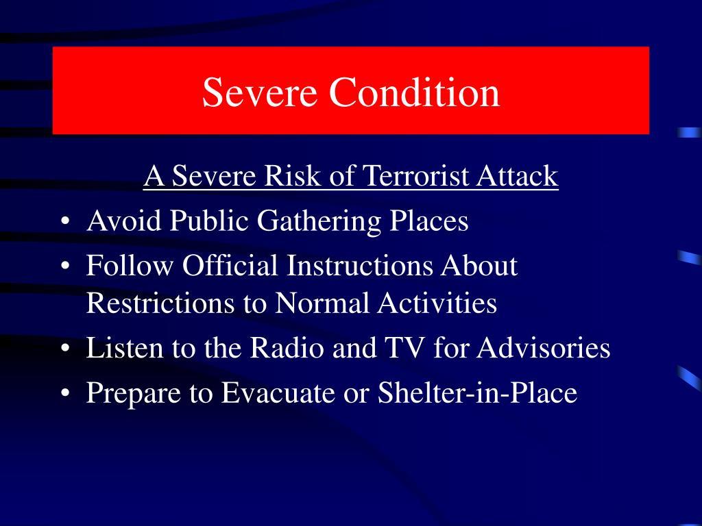 Severe Condition