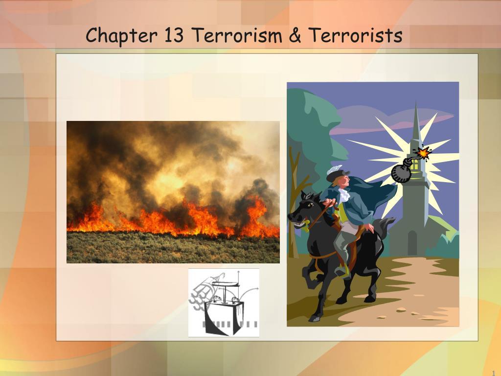 chapter 13 terrorism terrorists l.