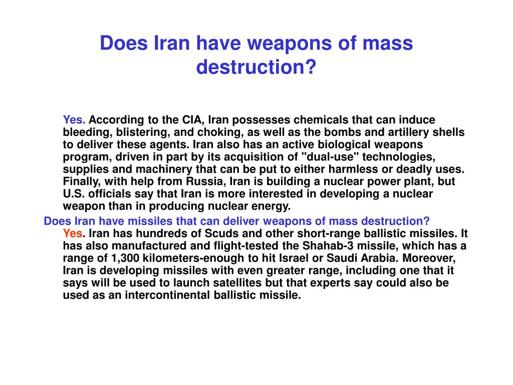 Does Iran have weapons of mass destruction?