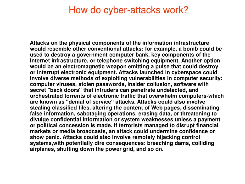 How do cyber-attacks work?