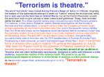 terrorism is theatre