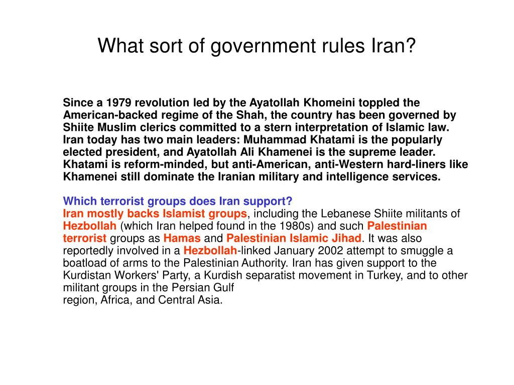 What sort of government rules Iran?