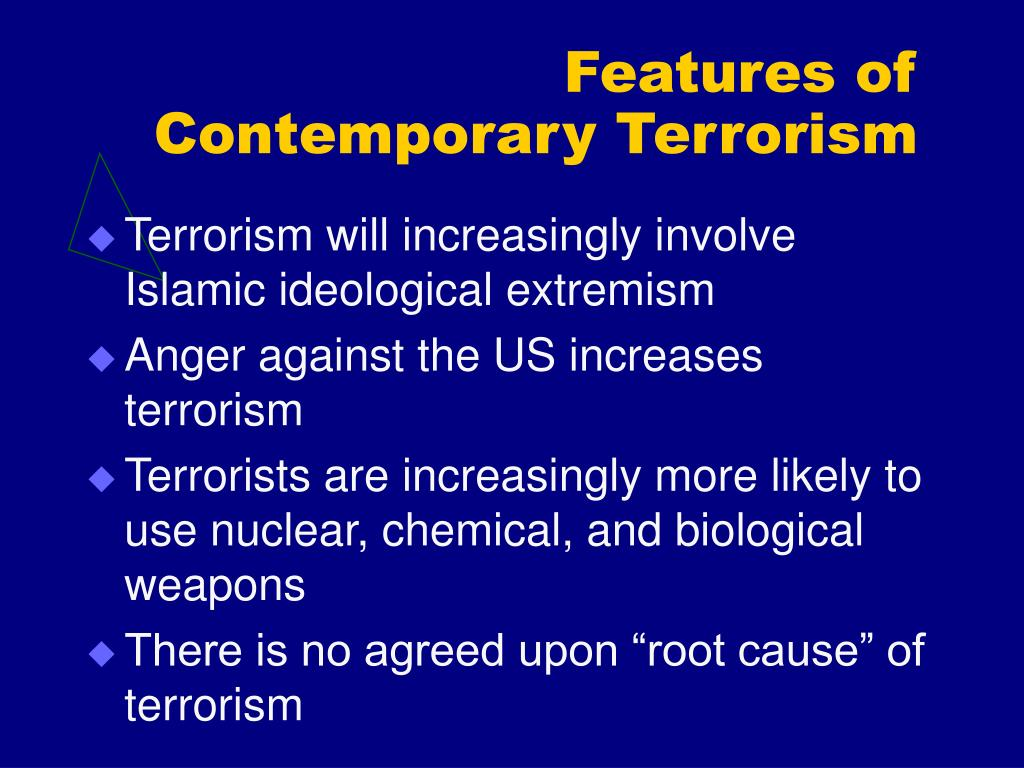 Features of Contemporary Terrorism
