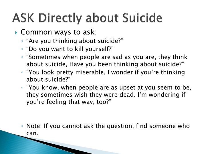 ASK Directly about Suicide