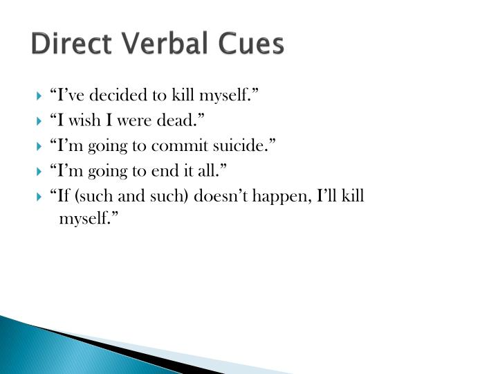 Direct Verbal Cues