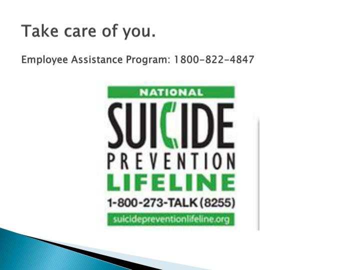 Take care of you employee assistance program 1800 822 4847