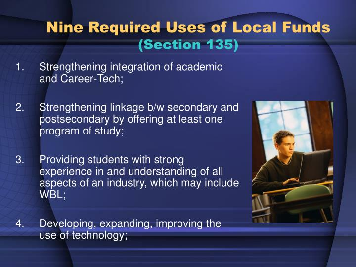 Nine Required Uses of Local Funds