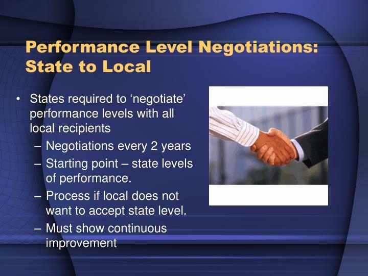 Performance Level Negotiations: