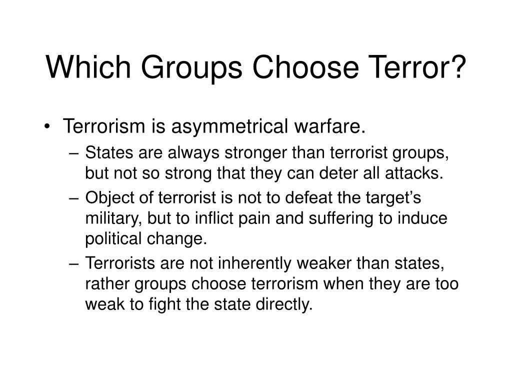 Which Groups Choose Terror?