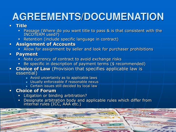 AGREEMENTS/DOCUMENATION