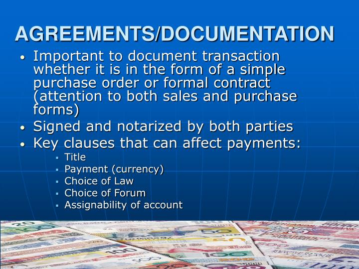 AGREEMENTS/DOCUMENTATION