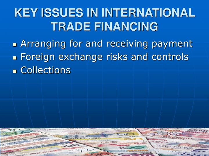 Key issues in international trade financing