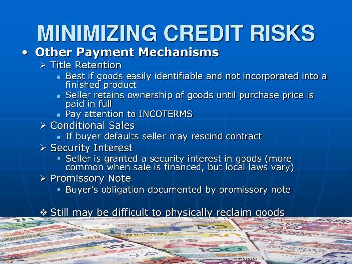 MINIMIZING CREDIT RISKS