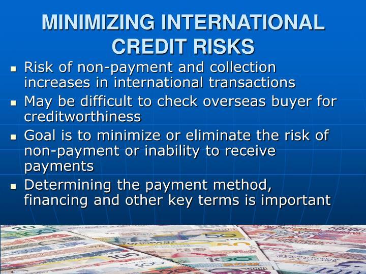 MINIMIZING INTERNATIONAL CREDIT RISKS