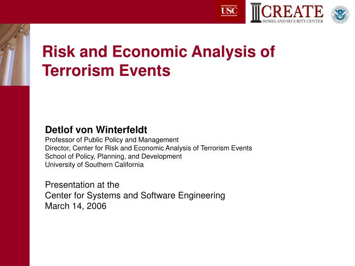 Risk and economic analysis of terrorism events